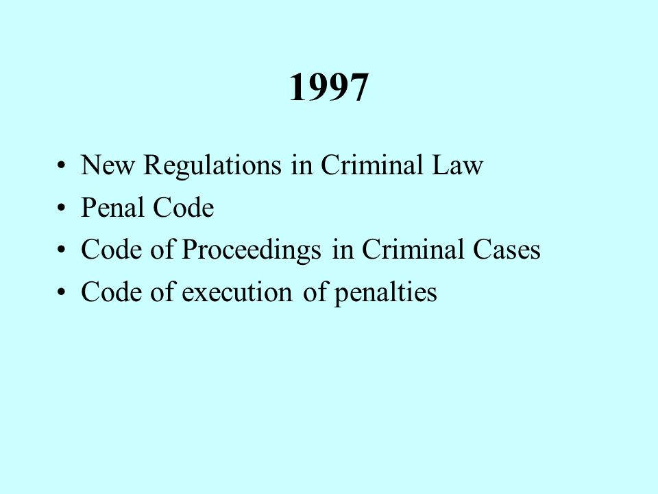 1997 New Regulations in Criminal Law Penal Code