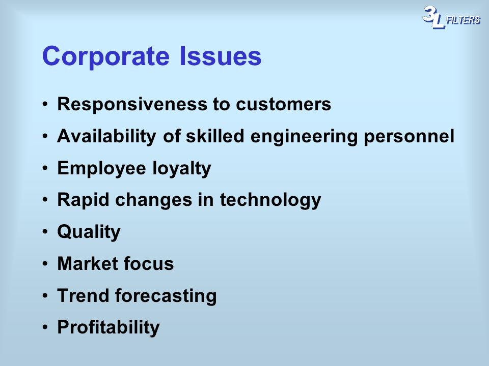 Corporate Issues Responsiveness to customers