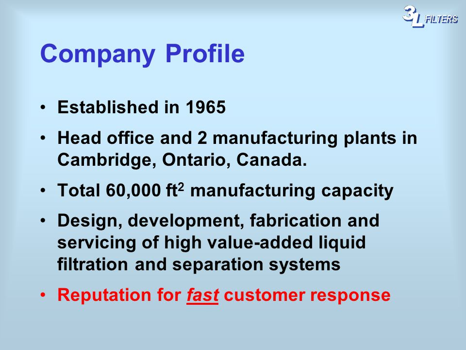 Company Profile Established in 1965