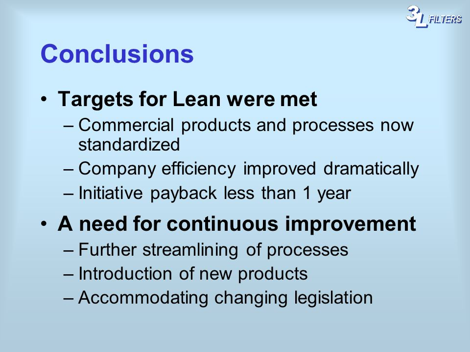 Conclusions Targets for Lean were met