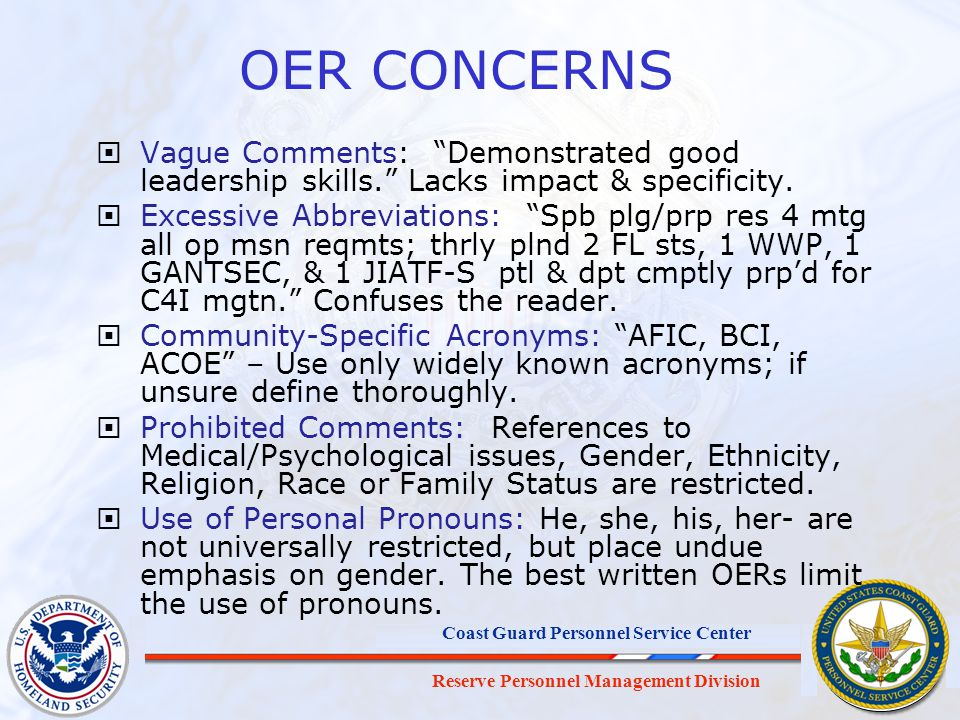OER CONCERNS Vague Comments: Demonstrated good leadership skills. Lacks impact & specificity.