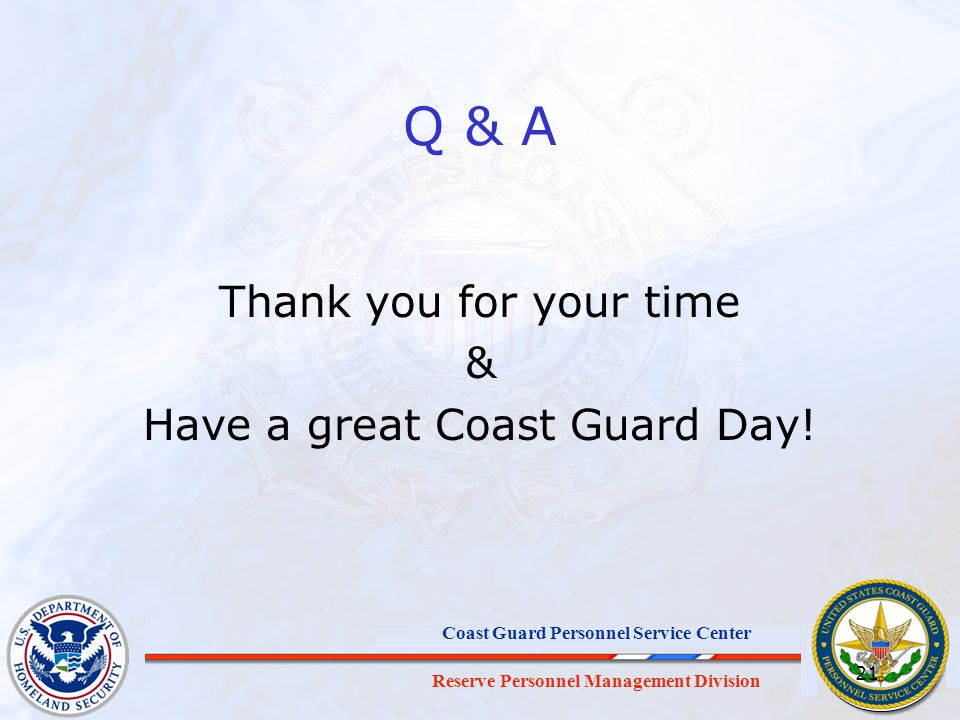 Thank you for your time & Have a great Coast Guard Day!