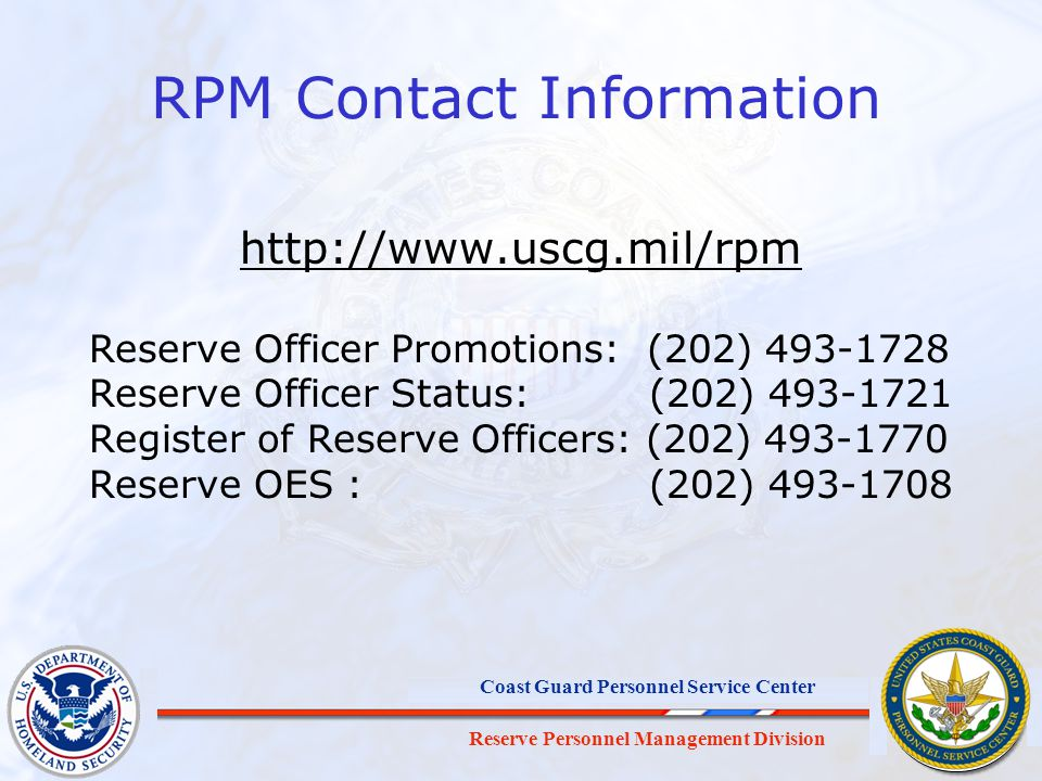 RPM Contact Information   Reserve Officer Promotions: (202) Reserve Officer Status: (202)