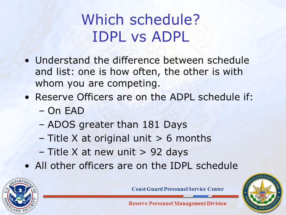 Which schedule IDPL vs ADPL