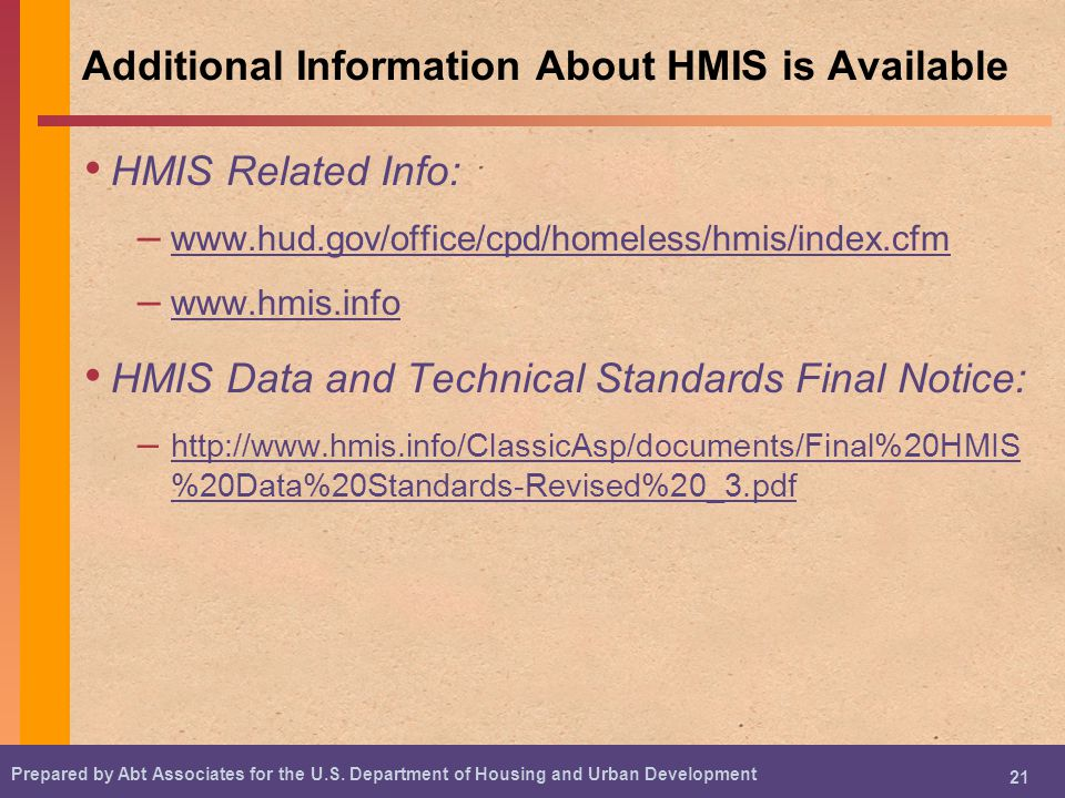Additional Information About HMIS is Available