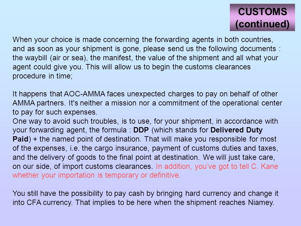 CUSTOMS (continued)