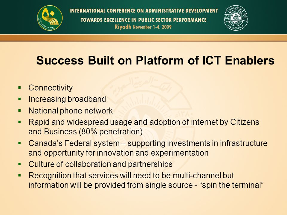 Success Built on Platform of ICT Enablers