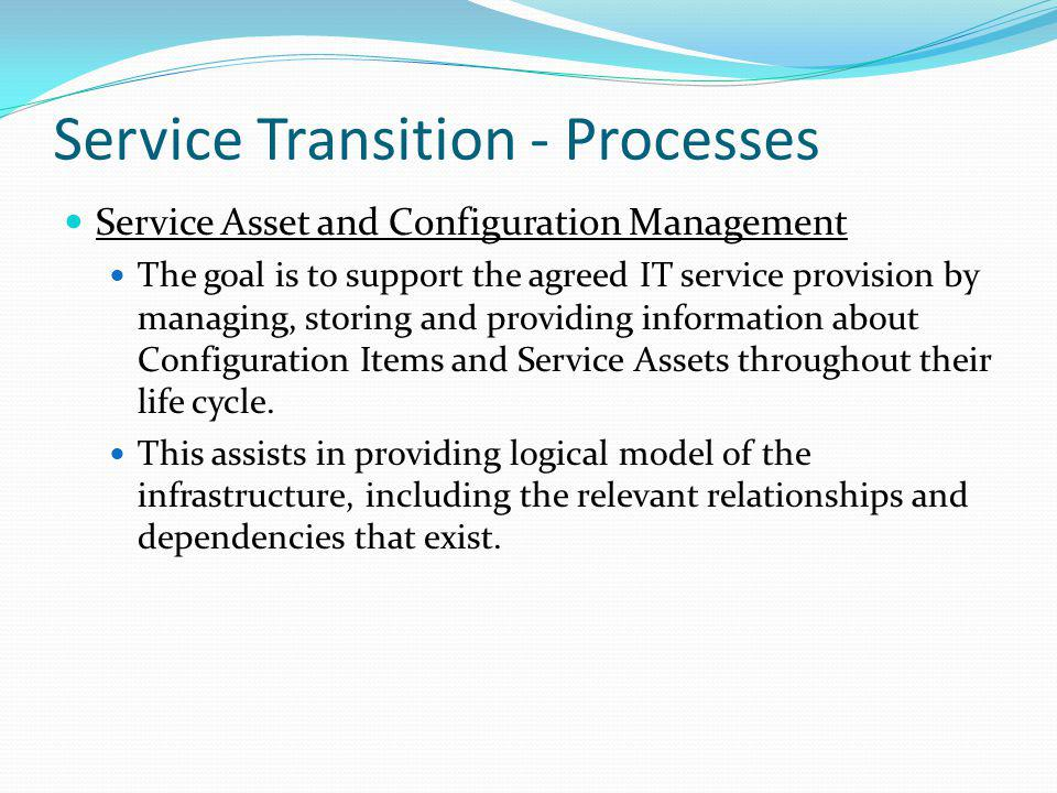 Service Transition - Processes