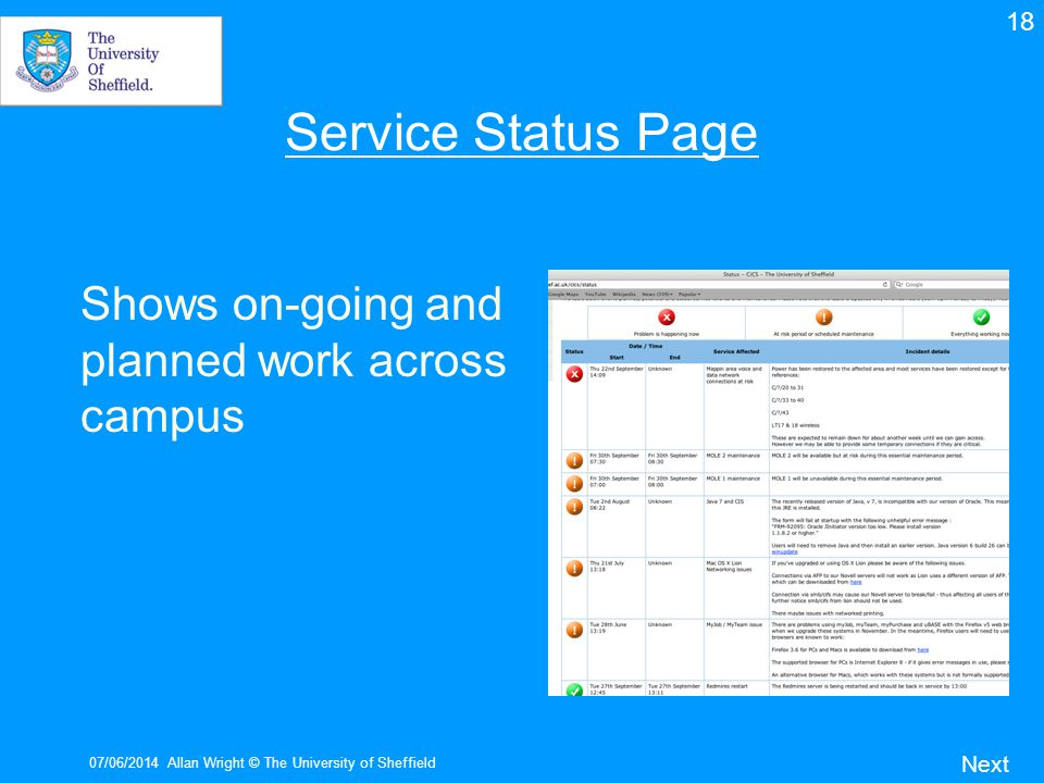 Service Status Page Shows on-going and planned work across campus 18