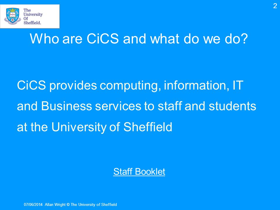 Who are CiCS and what do we do