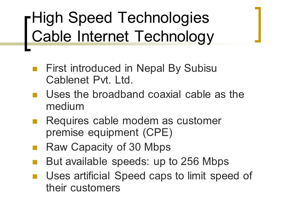 High Speed Technologies Cable Internet Technology