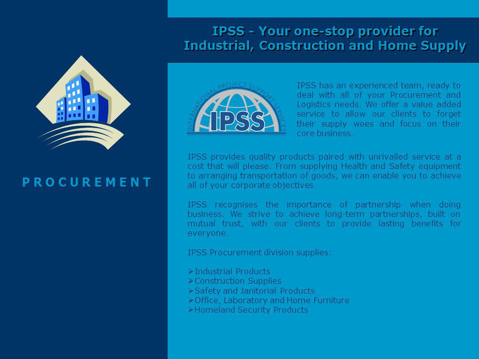 IPSS - Your one-stop provider for Industrial, Construction and Home Supply