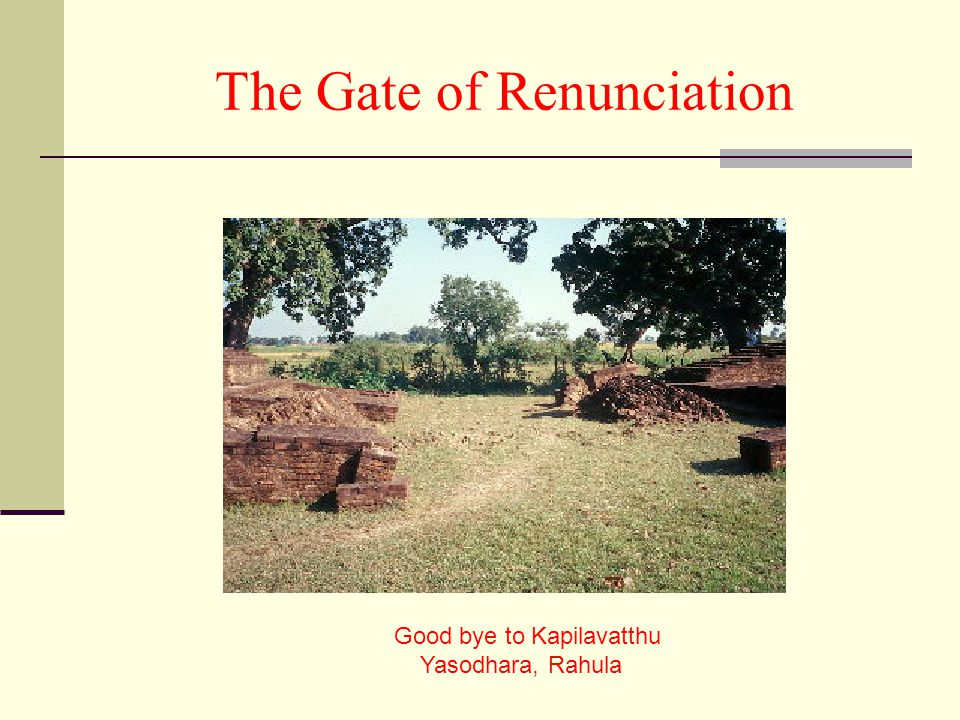 The Gate of Renunciation