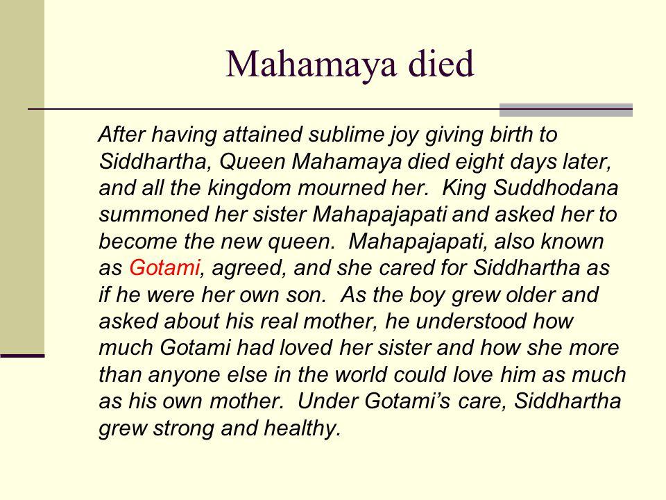 Mahamaya died