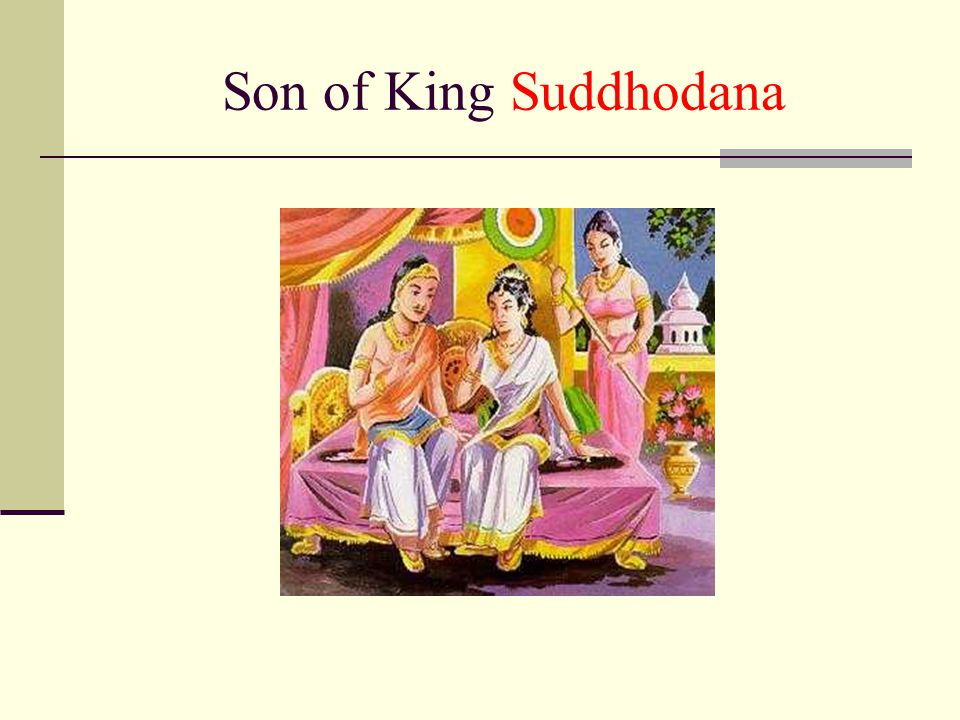 Son of King Suddhodana