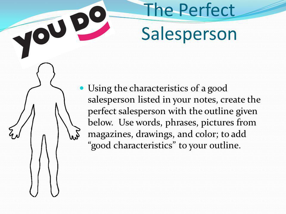 The Perfect Salesperson