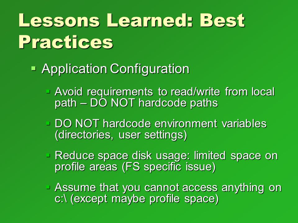 Lessons Learned: Best Practices