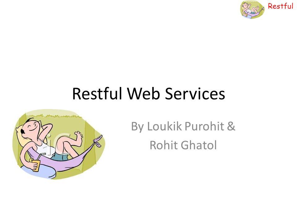 By Loukik Purohit & Rohit Ghatol