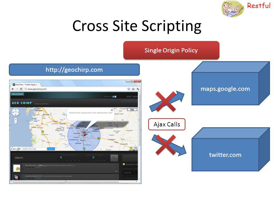 Cross Site Scripting Single Origin Policy http://geochirp.com