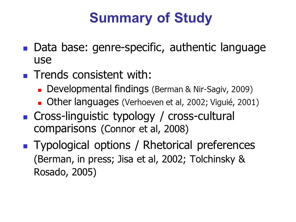 Summary of Study Data base: genre-specific, authentic language use