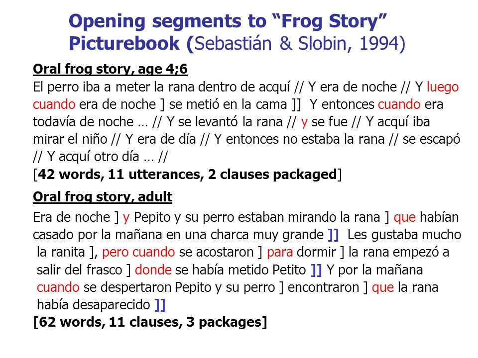 ) Opening segments to Frog Story Picturebook (Sebastián & Slobin, 1994)