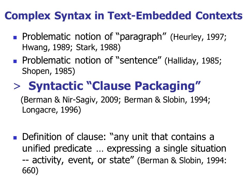 Complex Syntax in Text-Embedded Contexts