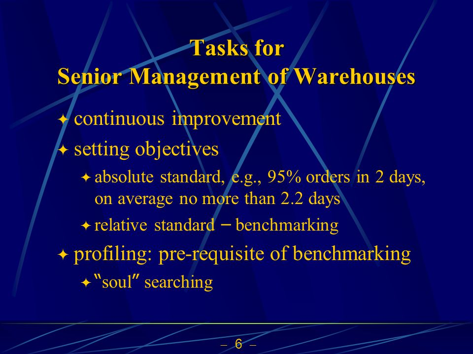 Tasks for Senior Management of Warehouses