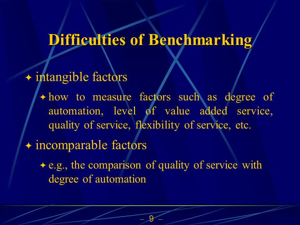 Difficulties of Benchmarking