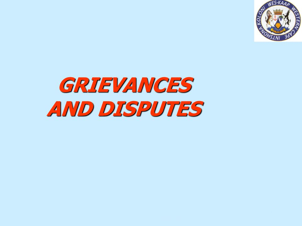 GRIEVANCES AND DISPUTES
