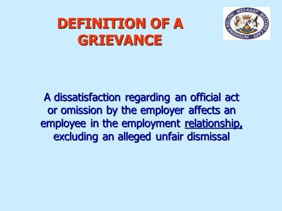 DEFINITION OF A GRIEVANCE