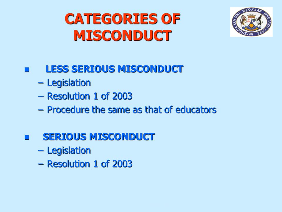 CATEGORIES OF MISCONDUCT