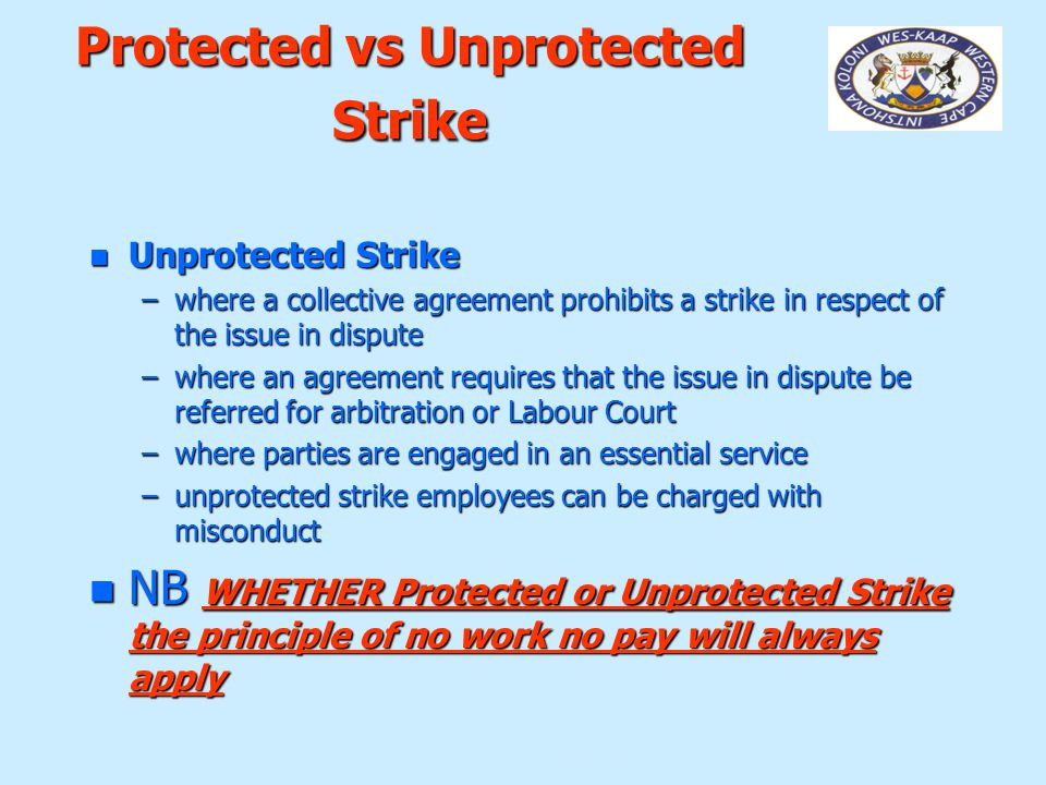 Protected vs Unprotected Strike