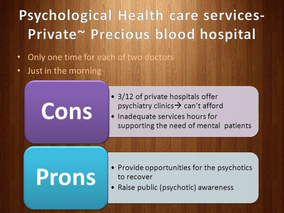Psychological Health care services- Private~ Precious blood hospital