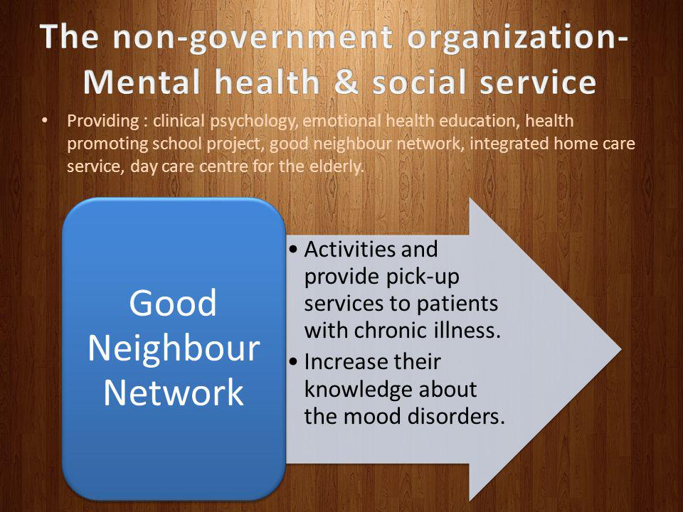 The non-government organization- Mental health & social service