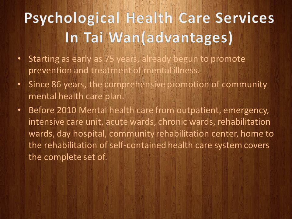 Psychological Health Care Services In Tai Wan(advantages)