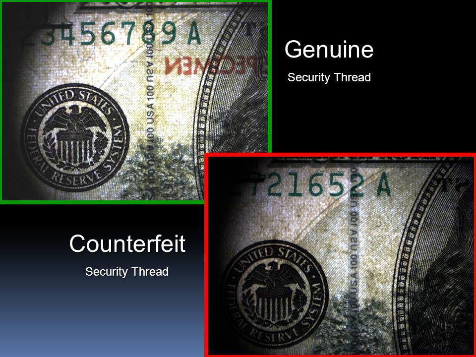 Genuine Security Thread Counterfeit Security Thread