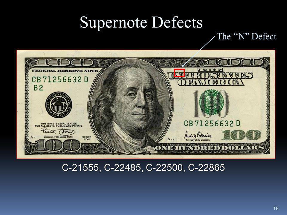 Supernote Defects The N Defect C-21555, C-22485, C-22500, C-22865