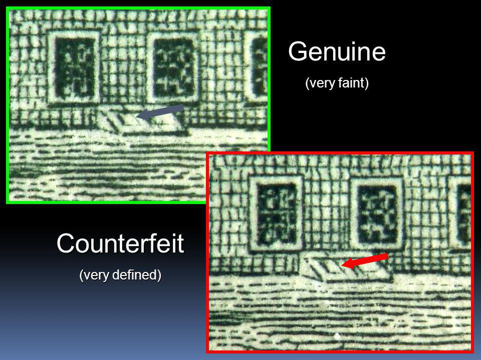 Genuine (very faint) Counterfeit (very defined)