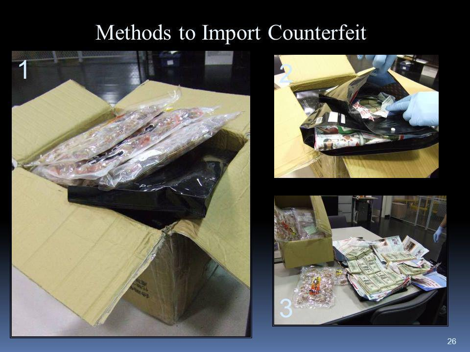 Methods to Import Counterfeit