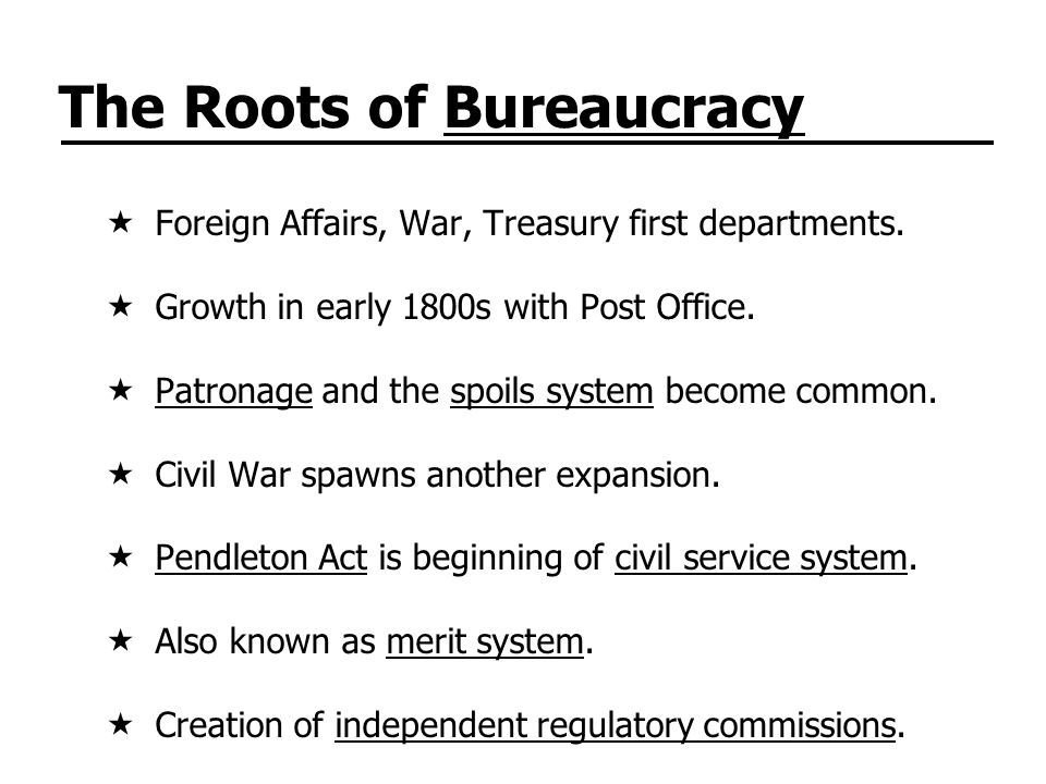 The Roots of Bureaucracy