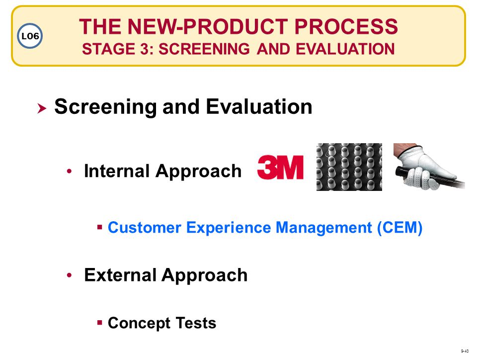 THE NEW-PRODUCT PROCESS STAGE 3: SCREENING AND EVALUATION