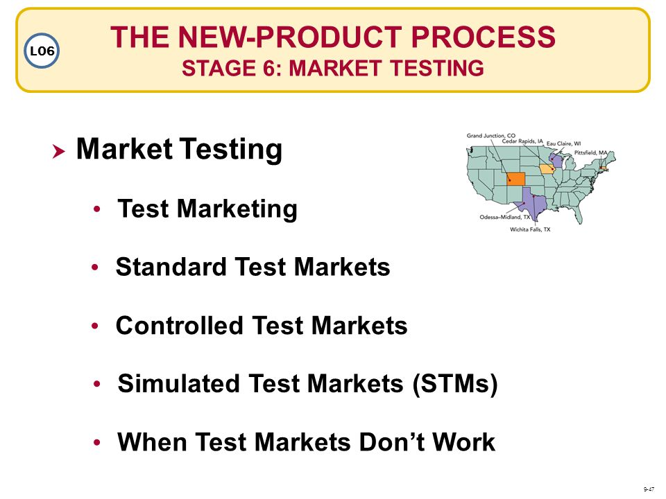THE NEW-PRODUCT PROCESS STAGE 6: MARKET TESTING