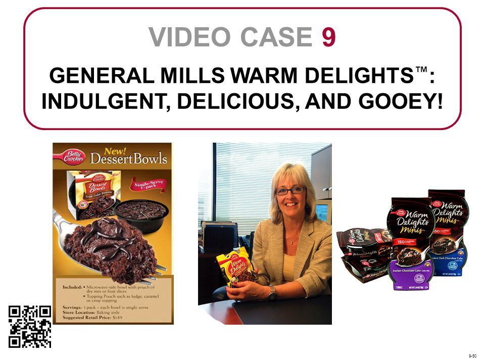 GENERAL MILLS WARM DELIGHTS™: INDULGENT, DELICIOUS, AND GOOEY!