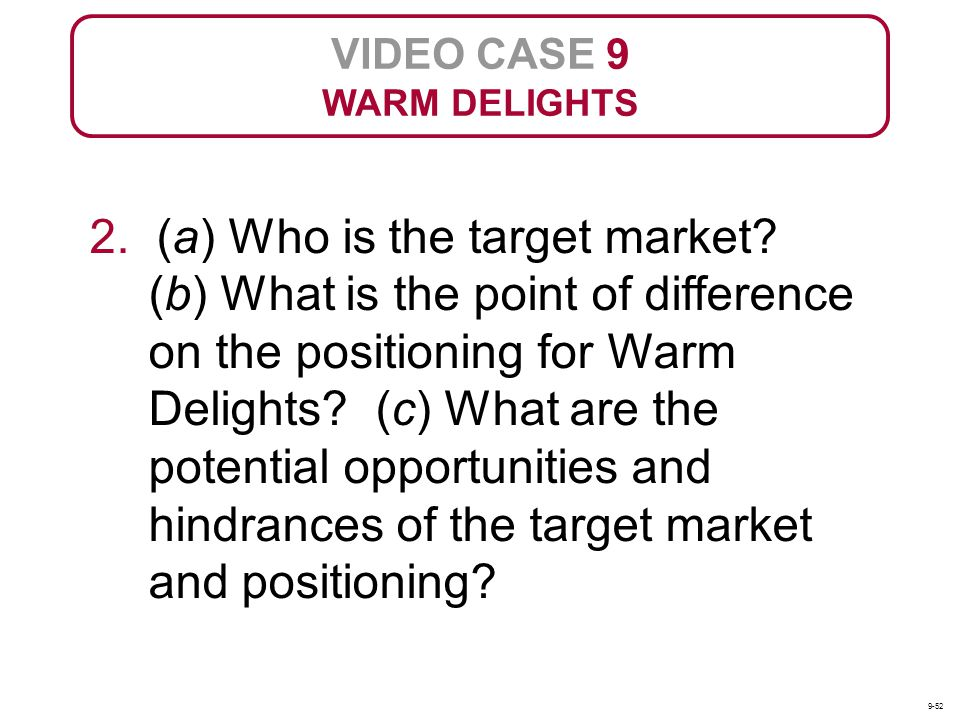 VIDEO CASE 9 WARM DELIGHTS.