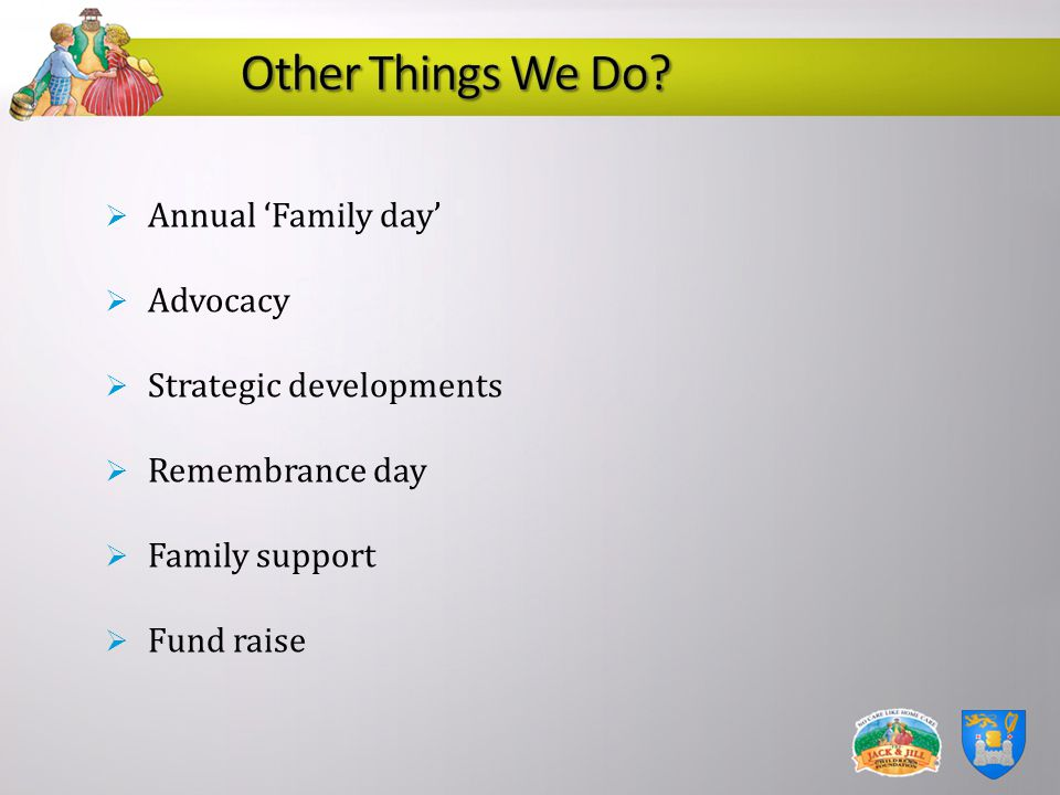 Other Things We Do Annual 'Family day' Advocacy