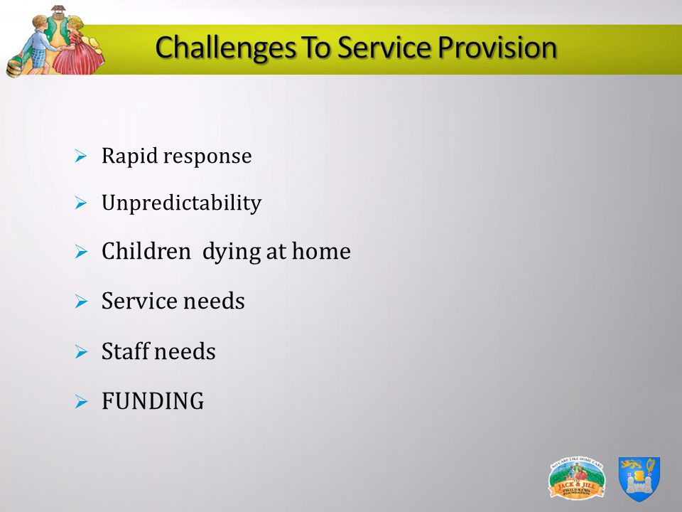 Challenges To Service Provision