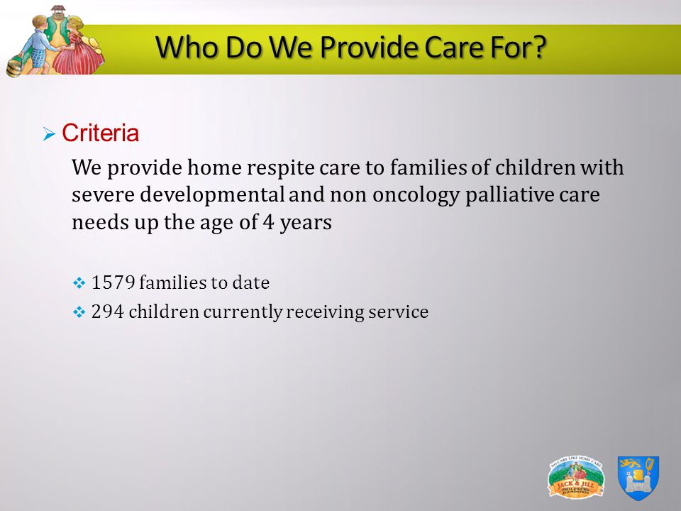 Who Do We Provide Care For