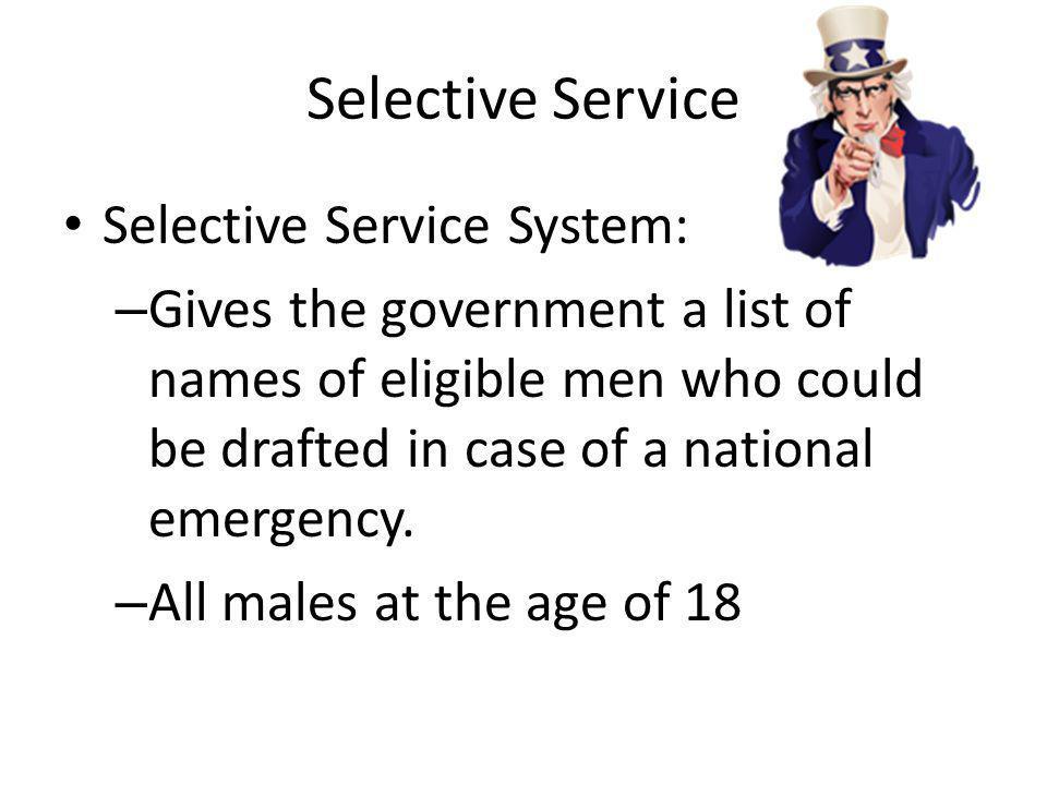 Selective Service Selective Service System: