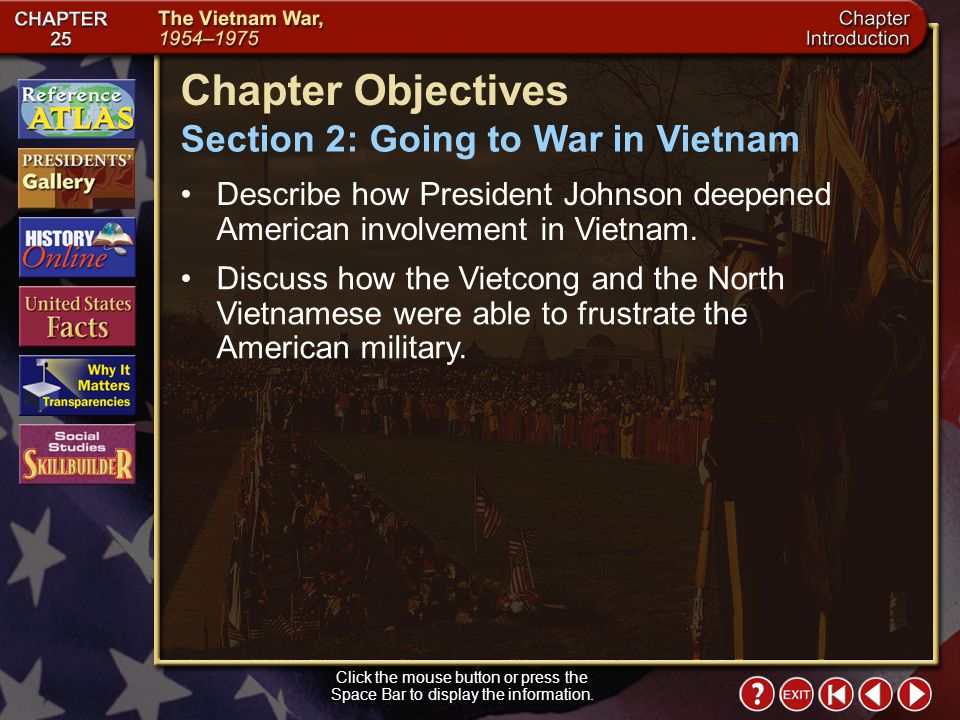 Chapter Objectives Section 2: Going to War in Vietnam