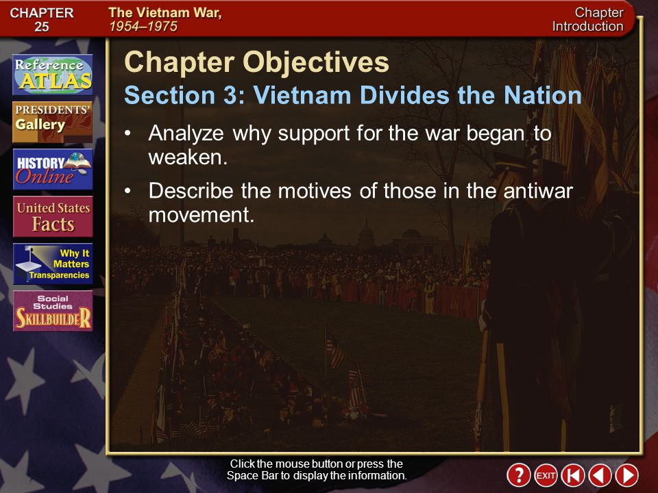 Chapter Objectives Section 3: Vietnam Divides the Nation
